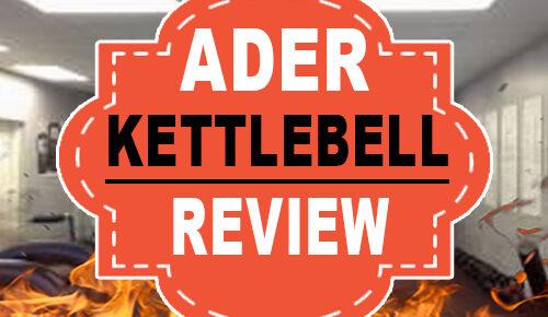 Ader Kettlebell Review